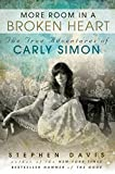 More Room in a Broken Heart: The True Adventures of Carly Simon