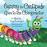 Sammy the Centipede Goes to the Chiropractor