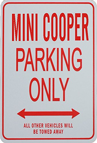 Signes de stationnement MINI COOPER - MINI COOPER Parking Only Sign funparkingsigns IT-PAGANI