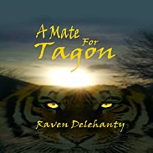 A Mate for Tagon: Wolf Town, Volume 3 Audiobook by Raven Delehanty Narrated by Josephine Hall