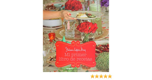 Mi primer libro de recetas / My First Cookbook (Spanish ...