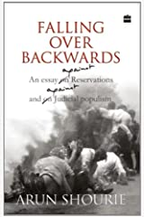 Falling over Backwards (An Essay on Reservations and on Judicial Populism) Paperback