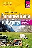 Panamericana Südwärts (Edition RKH)