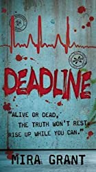 (Deadline) By Grant, Mira (Author) mass_market on (06 , 2011)