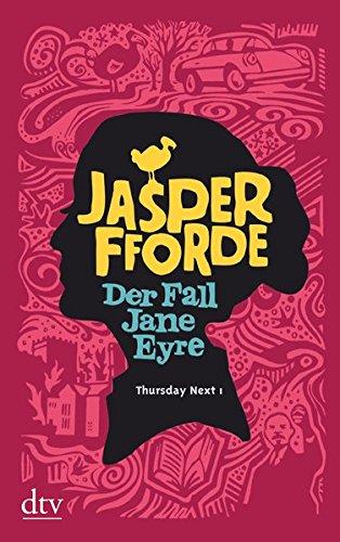 Der Fall Jane Eyre: Roman