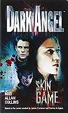 Skin Game (Dark Angel)