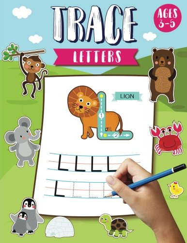 - Trace Letters Ages 3-5: Alphabet Tracing Letters Workbook (Preschool) - Letter Tracing Books for Kids Ages 3-5 : (Large Print Size 8.5x11 inches)