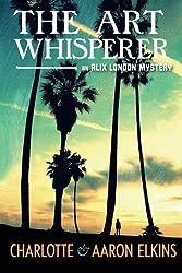 The Art Whisperer (An Alix London Mystery)