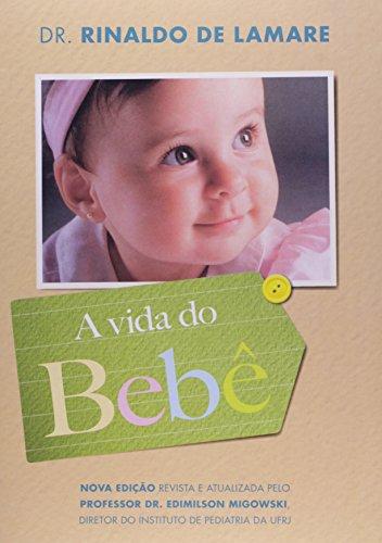 Vida Do Bebe, A (edicao Especial)