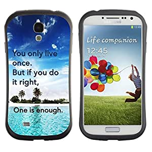 LASTONE PHONE CASE / Suave Silicona Caso Carcasa de Caucho Funda para Samsung Galaxy S4 I9500 / Only Live Once Do It Right Enough Quote