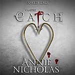 Catch: Angler, Book 2 | Annie Nicholas