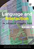 Language and Interaction, Hall and Richard F. Young, 0415385539
