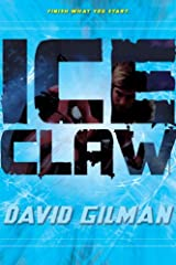 Ice Claw (Danger Zone Book 2) Kindle Edition