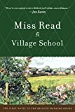 """Village School (The Fairacre Series #1)"" av Miss Read"