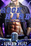 rock hard bad boy rock star second chance romance