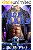 Rock Hard: Bad Boy, Rock Star, Second Chance Romance