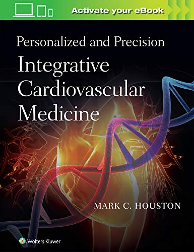 Personalized and Precision Integrative Cardiovascular Medicine - http://medicalbooks.filipinodoctors.org