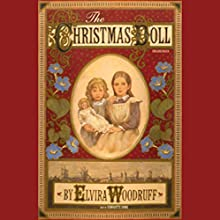 The Christmas Doll Audiobook by Elvira Woodruff Narrated by Bernadette Dunn