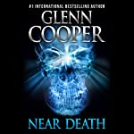 Near Death: A Thriller | Glenn Cooper