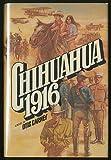 Chihuahua, Nineteen Hundred Sixteen., Otis Carney, 0131302868