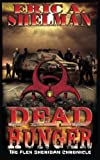 img - for Dead Hunger: The Flex Sheridan Chronicle (Volume 1) book / textbook / text book