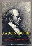 Aaron Burr, Nathan Schachner, 0498040283