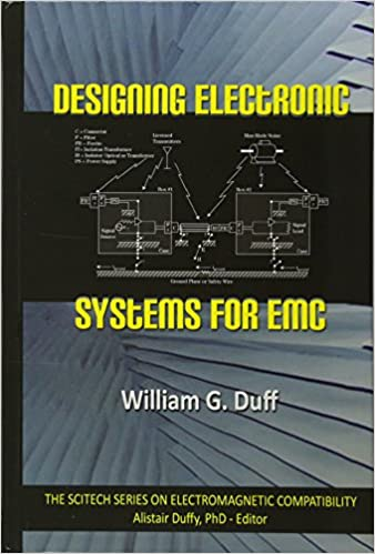 Amazon Com Designing Electronic Systems For Emc Electromagnetic Waves 9781891121425 Duff William G Books