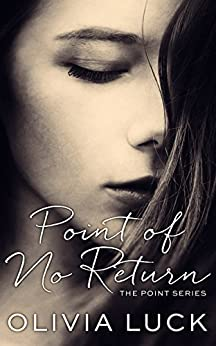 Point of No Return (The Point Series Book 3) by [Luck, Olivia]
