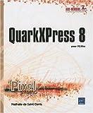 QuarkXPress 8 - pour PC/Mac