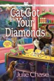 Cat Got Your Diamonds: A Kitty Couture Mystery