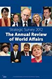 Strategic Survey 2012, Iiss, 1857436539