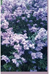 Your Mini Notebook! Vol. 56: The lovely glow of lilacs in bloom (Volume 56) Paperback