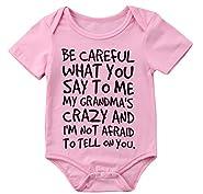 Charm Kingdom Baby Boy Girl be Careful What You Say to me My Grandmas Crazy Bodysuit