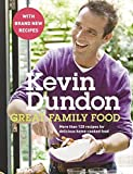 Great Family Food: More than 120 recipes for delicious home-cooked food