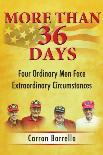 Book: More Than 36 Days - Four Ordinary Men Face Extraordinary Circumstances by Carron Barrella