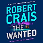 The Wanted: Elvis Cole/Joe Pike, Book 17 | Robert Crais