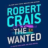 The Wanted: Elvis Cole/Joe Pike, Book 17