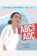 The ABCs of AOC: Alexandria Ocasio-Cortez from A to Z Hardcover