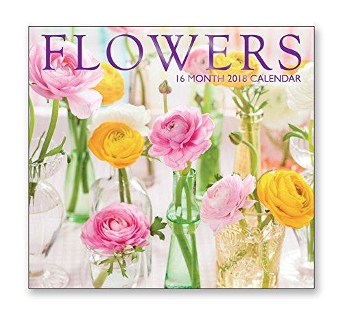 16 Month Wall Calendar 2018 - Flowers - Each Month Displays Full-Color Photograph. September 2017 - December 2018 Planning Calendar