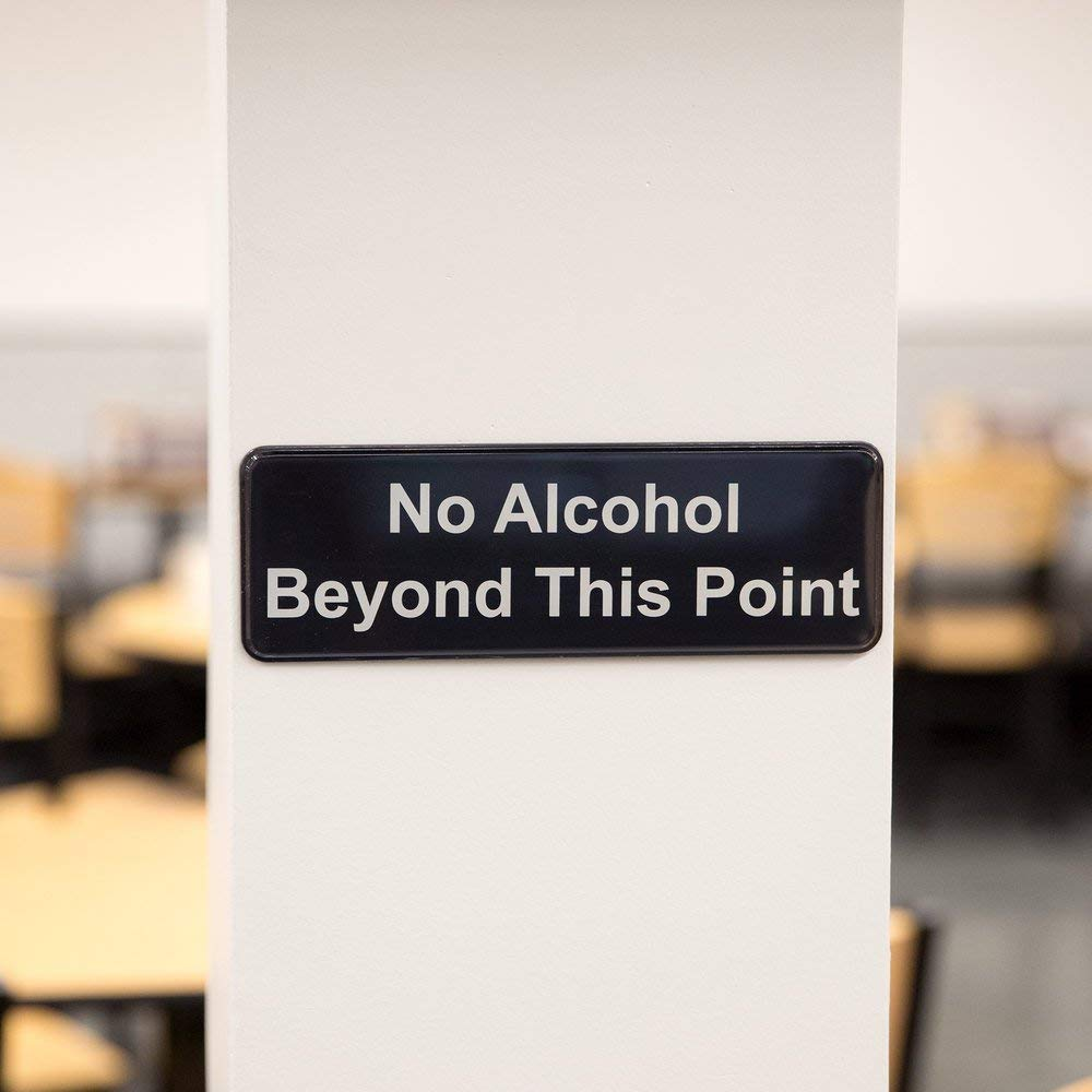 Black and White No Alcohol Beyond This Point Sign Door Plate for Cafe Restaurant 9 x 3 9 x 3 AborenCo SIGN-CELL-CHRG-BLK-9x3