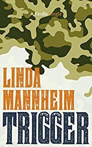 Trigger (Kindle Single)