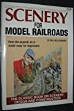 Scenery for Model Railroads, Bill McClanahan, 0890245088