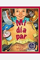 [ [ [ Mi Dia Par = My Even Day (Spanish) [ MI DIA PAR = MY EVEN DAY (SPANISH) ] By Fisher, Doris ( Author )Aug-10-2012 Hardcover Hardcover
