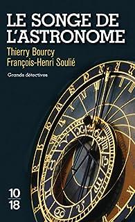 Le songe de l'astronome, Bourcy, Thierry