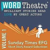 Kindle Store : WordTheatre: Sunday Times EFG Short Story Award, Volume 1