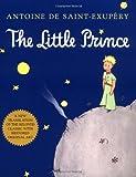 The Little Prince, Antoine de Saint-Exupéry, 0156012073