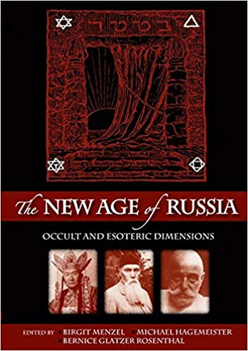 The New Age of Russia  Occult and Esoteric Dimensions (Studies on