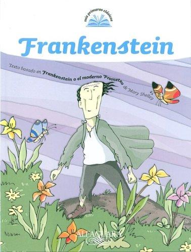 Frankenstein (Mis Primeros Clasicos)