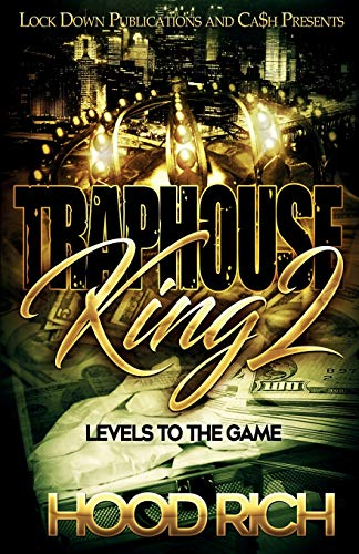 Traphouse King 2: Levels to the Game