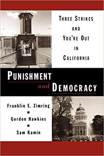 image for Punishment and Democracy: Three Strikes and You're Out in California (Studies in Crime and Public Policy)